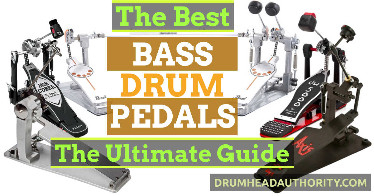 Best Bass Drum Pedal Ultimate Guide