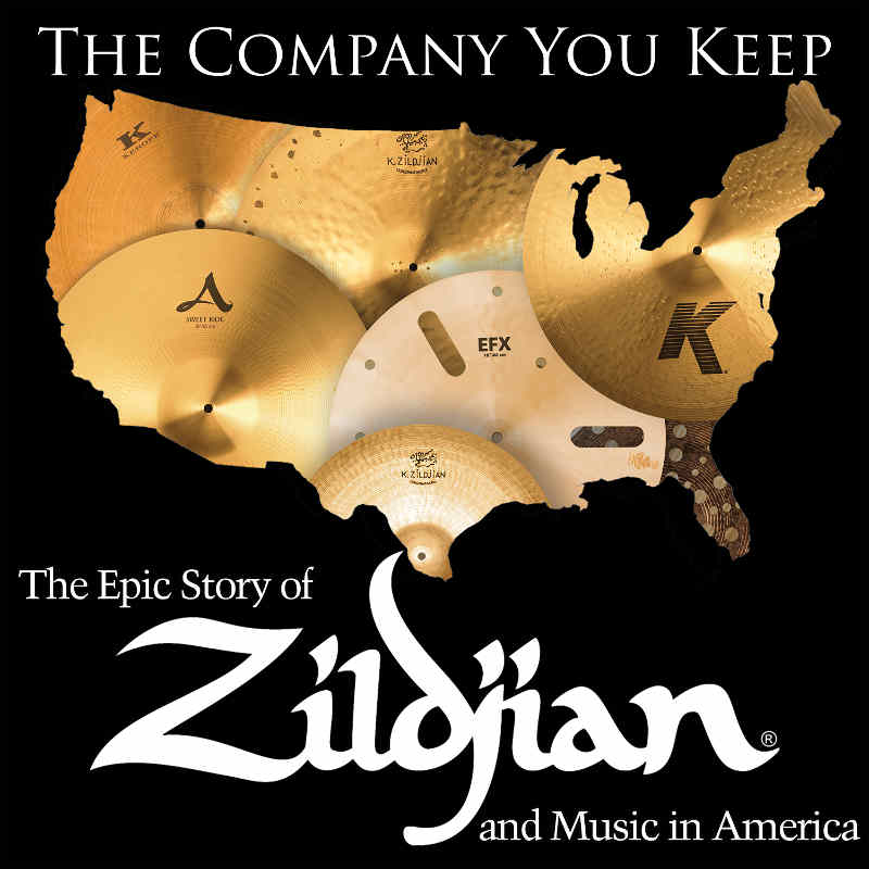 The Official Zildjian Podcast: The Company You Keep, The History of Zildjian and Music in America