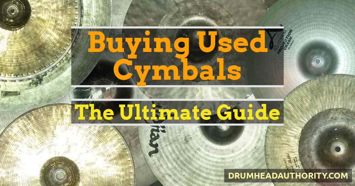 Buying Used Cymbals - The Ultimate Guide