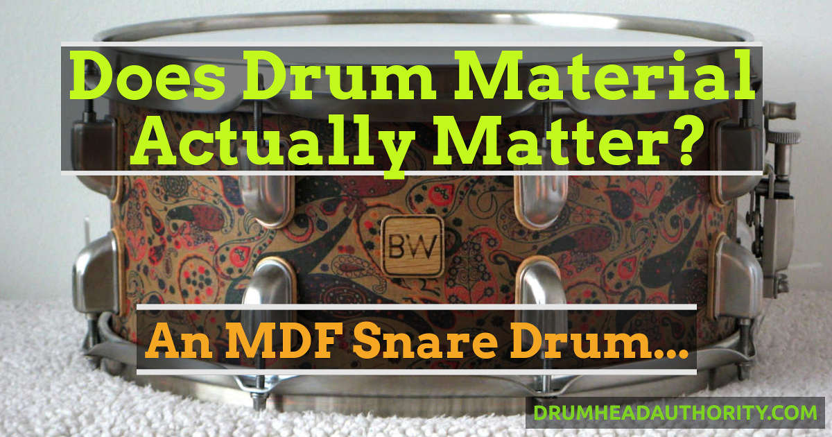 Does Drum Wood Actually Matter? An MDF Snare Drum